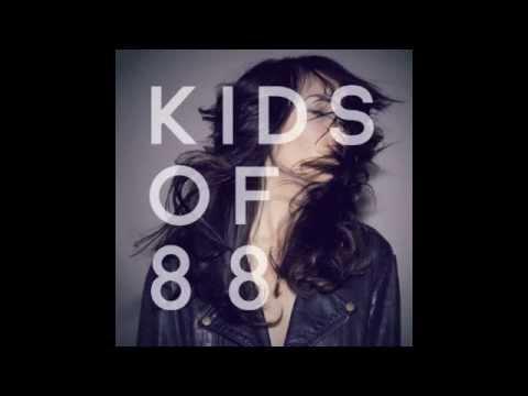 Kids of 88 - Universe