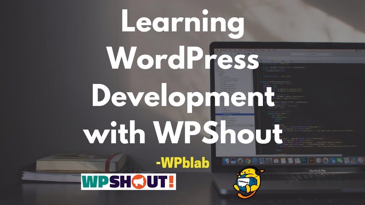 WPblab EP67 - Learning WordPress Development with WPShout