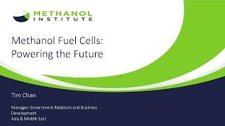 Methanol Fuel Cells:  Powering the Future Webinar