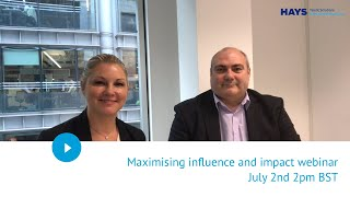 Maximising influence and impact webinar July 2nd 2pm BST