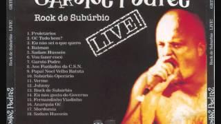 Garotos Podres - Rock De Suburbio LIVE!