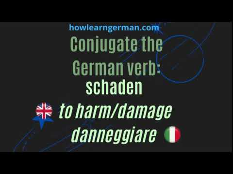 Conjugate the German verb: schaden (to harm/damage)
