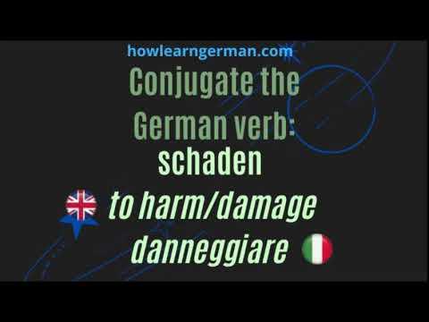 Conjugate the German verb: schaden (to harm/damage)
