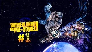 Borderlands: The Pre-Sequel. Серия 1 [Мы вернулись!]