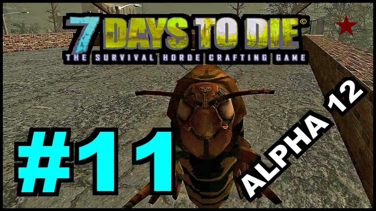 7 days to die alpha 12 4 episode 11 hub city 0 0 for Cocinar en 7 days to die ps4