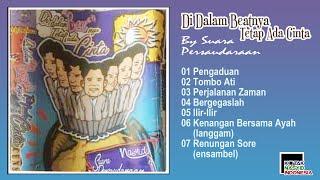 Full Album DI DALAM BEATNYA TETAP ADA CINTA By SUARA PERSAUDARAAN