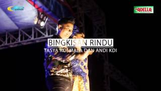 Om Adella - Bingkisan Rindu - Tasya Feat Andi KDI
