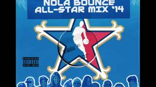 Nola Bounce All-Star Mix