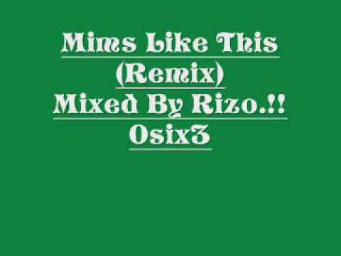 Mims Like This Remix