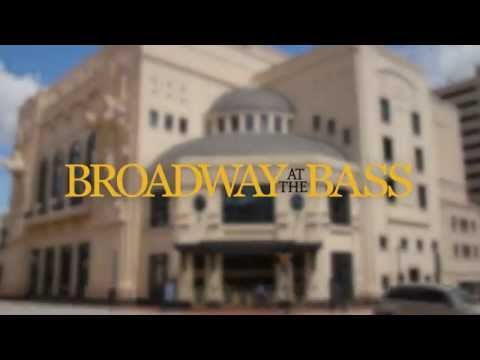 2014-2015 Broadway at the Bass Series!