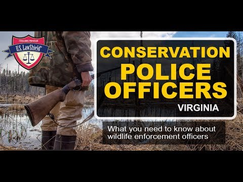 Conservation Police Officers In Virginia: What You Need To Know