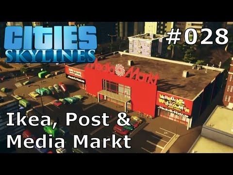 Let´s Play Cities Skylines #028 - Media Markt, Ikea und Deutsche Post [DEUTSCH/PC/HD]