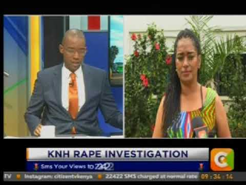 Citizen Extra : KNH Rape investigation