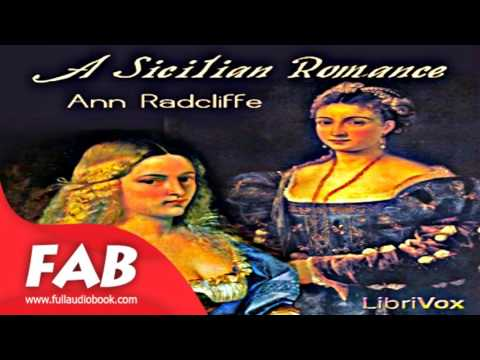 A Sicilian Romance Full Audiobook by Ann RADCLIFFE by General Fiction