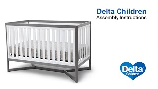 Delta Children Tribeca 4-in-1 Crib Assembly Video