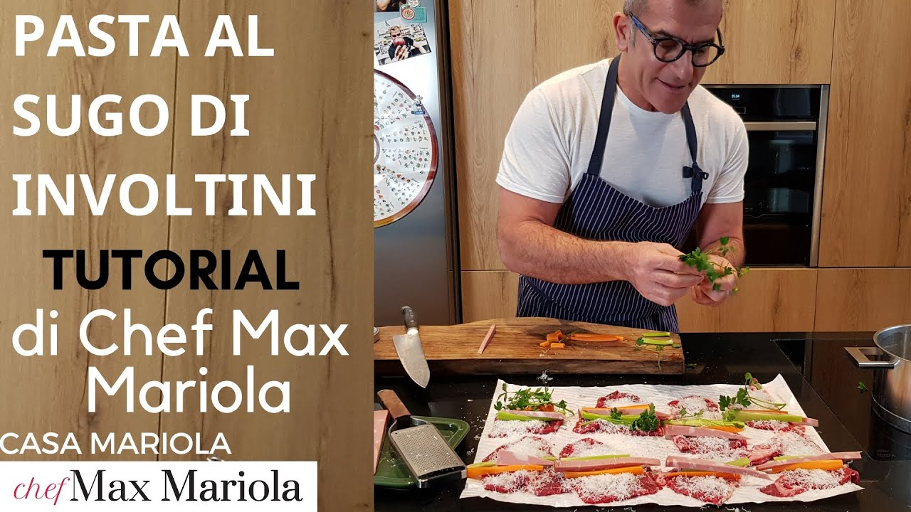 PASTA AL SUGO DI  INVOLTINI DI CARNE  - TUTORIAL - la video ricetta di Chef Max Mariola
