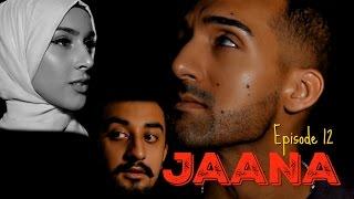 JAANA   Episode 12   Sham Idrees