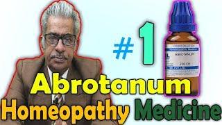 Homeopathy Medicine - Abrotanum (Part 1) -- Dr P.S. Tiwari