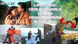 VIDEO LAGU POPULAR HINDI GERUA DILWALE DAN LIRIK DI ICELAND