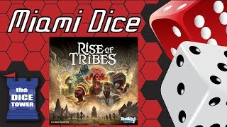 Miami Dice Rise of Tribes