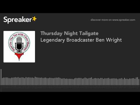 Legendary Broadcaster Ben Wright (made with Spreaker)