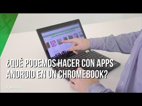 Chromebook con apps Android, ¿qué podemos y qué no podemos hacer con ellas?