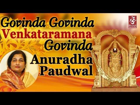 Govinda Govinda Venkataramana Govinda By Anuradha Paudwal
