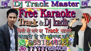Hindi Dj Track_!_Tumne Agar Pyar Se Dekha Nihi Mughako Chhar Ke Sahar Mai Chali(Dj Track Master