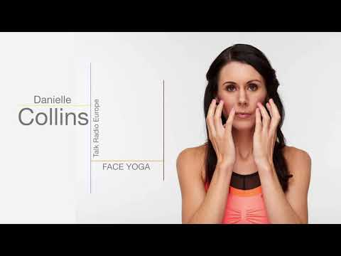 What is Face Yoga? Danielle Collins Tells Talk Radio Europe
