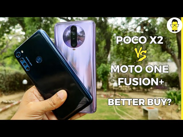 Moto One Fusion+ vs Poco X2 | Which one to buy?