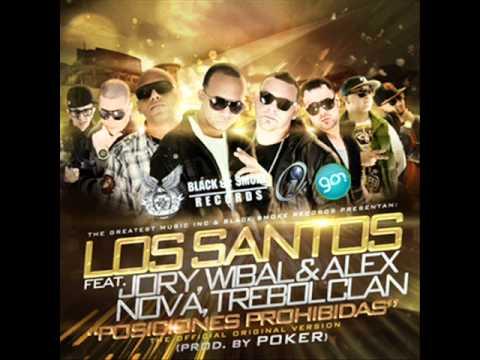 Posiciones Prohibidas (Official Remix) (Con Jory, Wibal & Alex, Nova & Trebol Clan) - Los Santos
