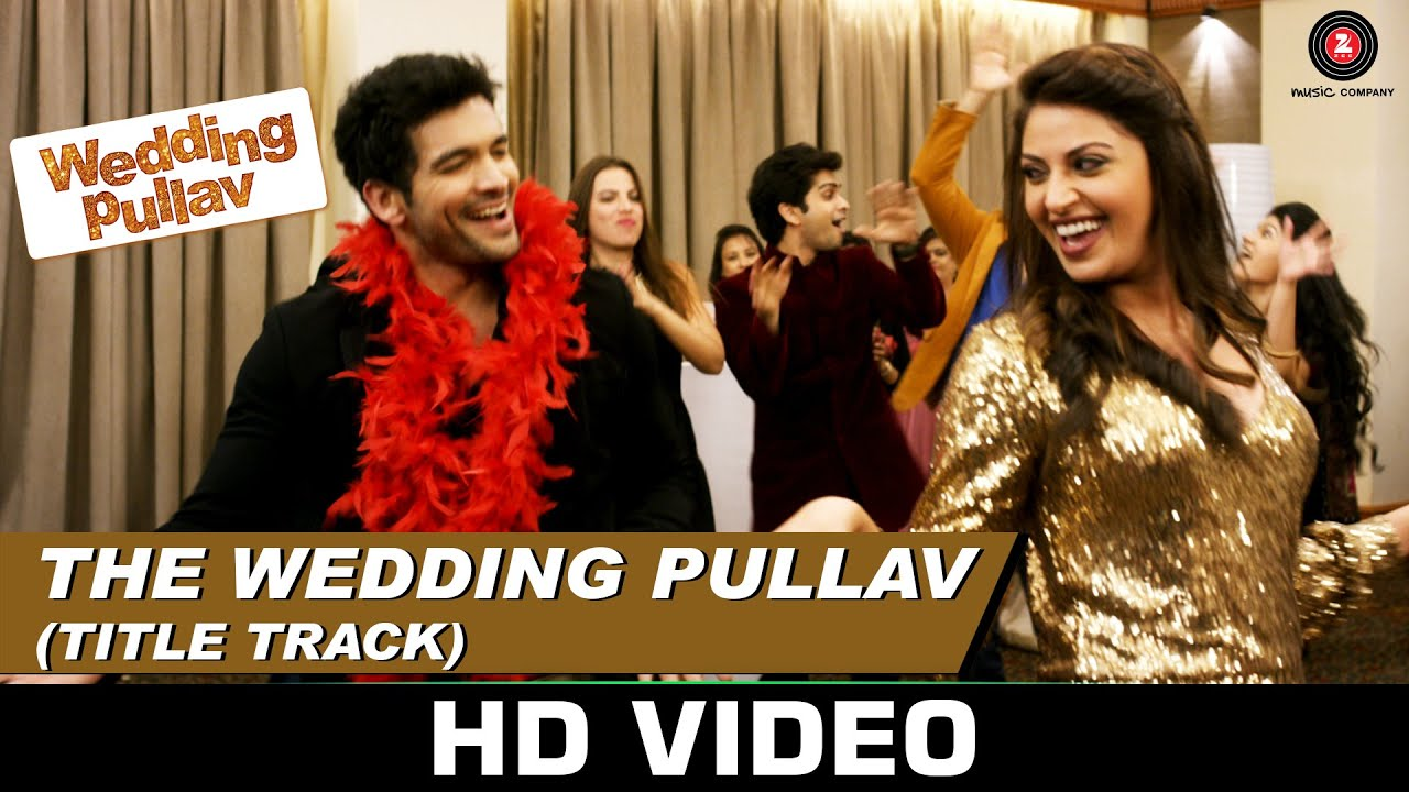the wedding pullav title track arijit singh salim merchant