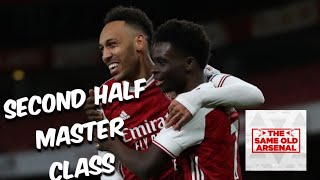 Arsenal 30 Newcastle Utd |Second Half Master Class | The Same Old Arsenal Podcast
