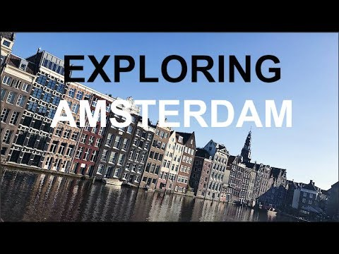 EXPLORING AMSTERDAM!!!