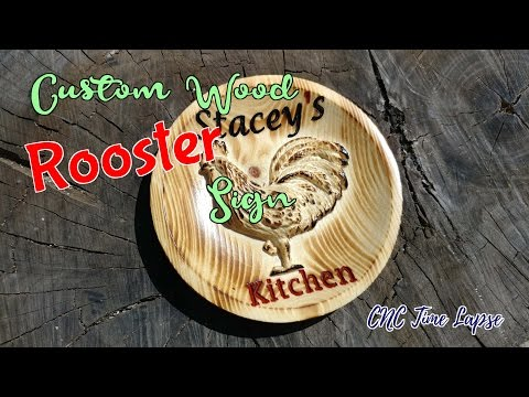 Custom Wood Rooster Sign | CNC Time Lapse