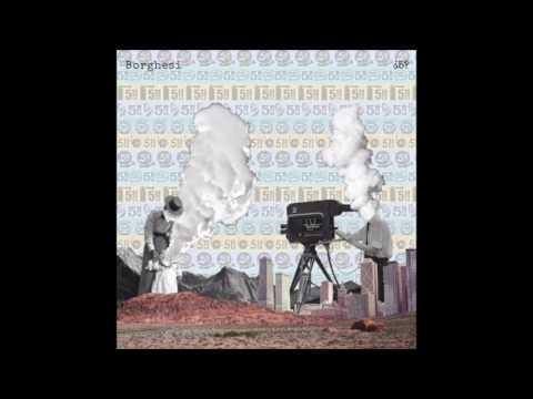 Borghesi - ¿5? (full Album 2017)
