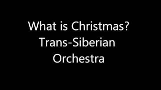 Watch TransSiberian Orchestra What Is Christmas video