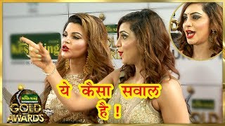 Arshi Khan ANGRY At Reporter For Making Fun Of Rakhi Sawant | Zee Gold Awards 2018