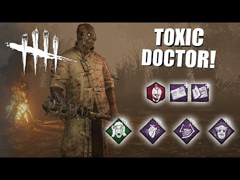 Playing As The Doctor BUT I'm SUPER TOXIC | Dead By Daylight