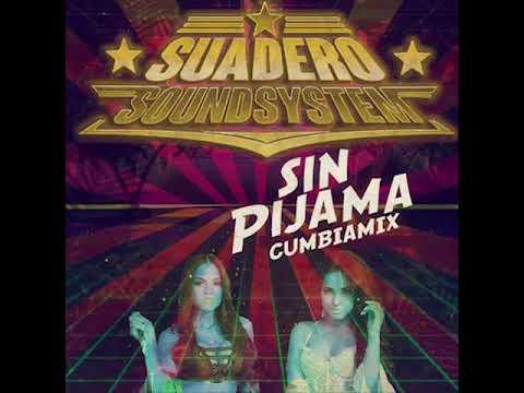 Suadero Soundsystem - Sin Pijama mp3 ke stažení