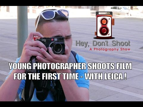 Young Photographer Shoots on Film for the First Time - With Leica's!