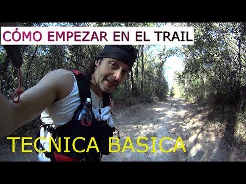 EMPEZAR EN EL TRAIL RUNNING - TECNICA BASICA #1