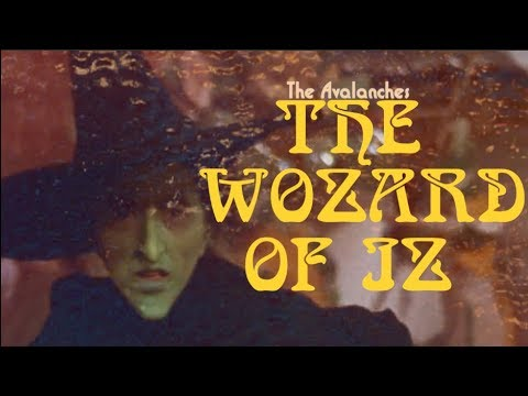 The Avalanches - The Wozard of Iz [Music Video]