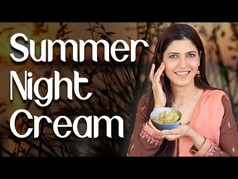 homemade-summer-night-cream-for-younger-looking-skin---ghazal-siddique