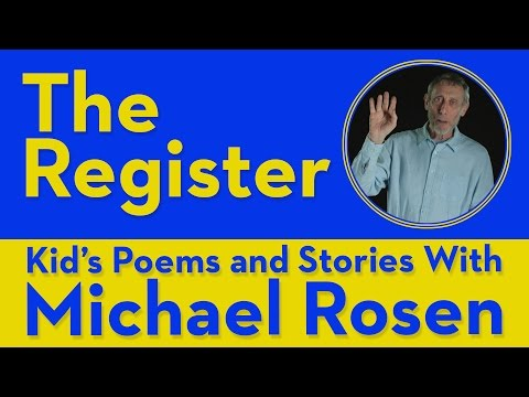 the-register-|-poem-|-kids'-poems-and-stories-with-michael-rosen