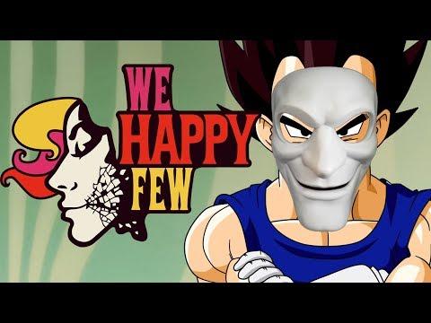 "We ""Happy"" Saiyans | Vegeta Plays We Happy Few | Renegade For Life |"
