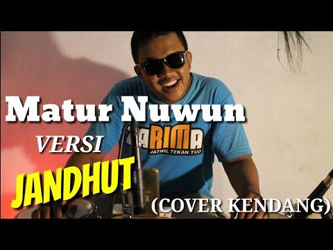 Matur Nuwun Versi Jandhut (COVER KENDANG ANDIKA PERCUSSION)