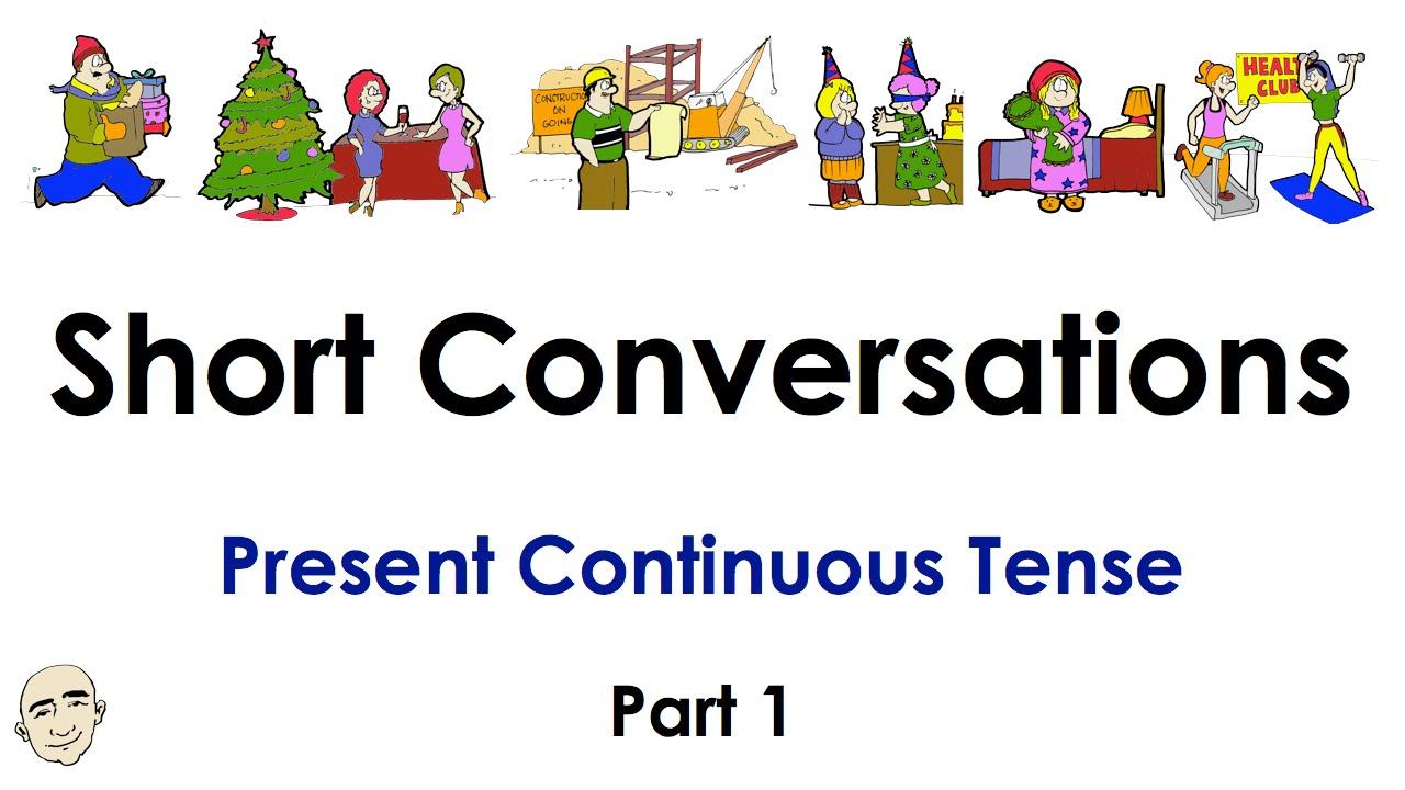 Present Continuous Tense   Part 1   Easy English Conversation Practice   ESL