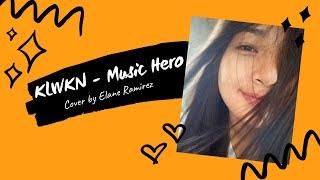 KLWKN (cover) | Elane Ramirez | Mood Melody