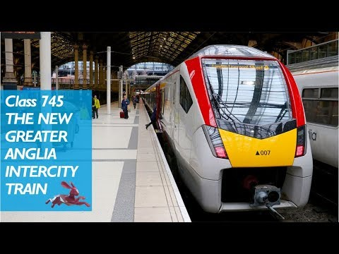 Greater Anglia New Class 745 Intercity Trains